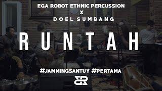 Download Mp3 Jamming Santuy #1 - Ega Robot Ethnic Percussion X Doel Sumbang  Runtah