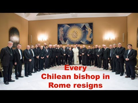Every Chilean bishop in Rome resigns