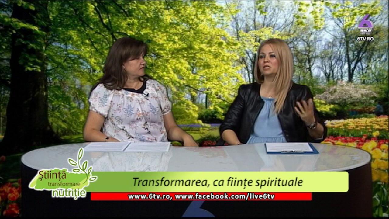 STIINTA, TRANSFORMARE, NUTRITIE 2017 06 12 - Simona Ionita-Transformarea Spirituală-Nicoleta Trasca