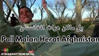 پل مالان هرات افغانستان  Poll Malan Herat …