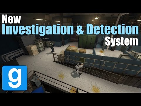 New Investigation & Detection System (Garry's Mod)