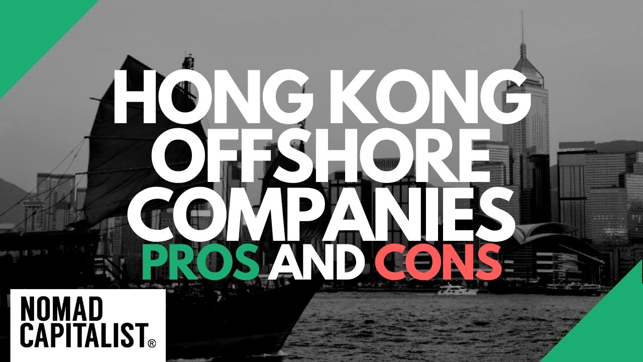 Hong Kong Offshore Company: Pros and Cons