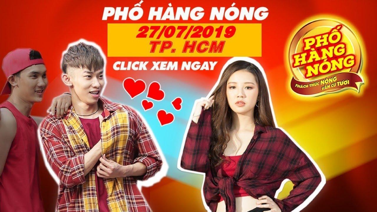 PHỐ HÀNG NÓNG 2019 – TP. HỒ CHÍ MINH 27/07/2019 - Trailer