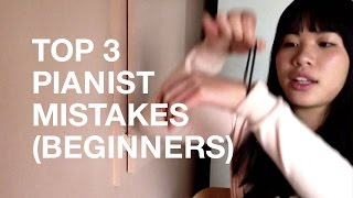 3 Biggest Mistakes that Piano Players Make (Beginner's Edition)