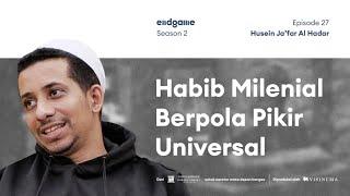 Habib Husein Ja'far: Saleh Akal dan Sosial, Bukan Hanya Ritual | Endgame S2E27