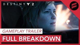 Destiny 2 - Gameplay Reveal Trailer Full Breakdown