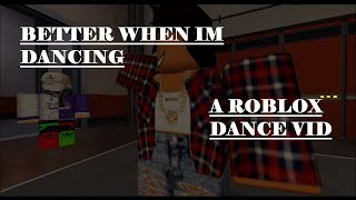 [SFM ROBLOX] Better When I'm Dancing! (Featuring friends on roblox!)