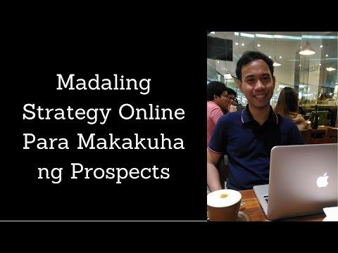 Madaling Strategy Online para makakuha ng prospects