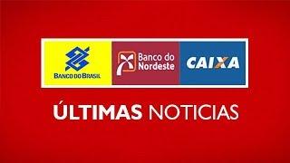 Banco do Brasil - BNB - CEF - Notícias de Concurso
