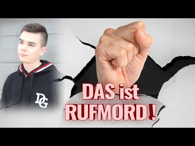 DAS ist RUFMORD!