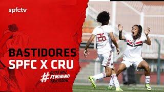 BASTIDORES FEMININO: SÃO PAULO 4x0 CRUZEIRO | SPFCTV