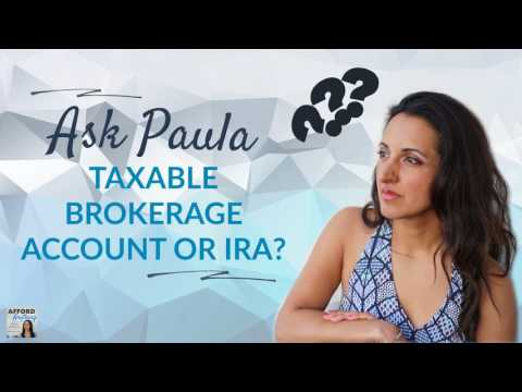 Taxable Brokerage Account or IRA? | Podcast | Audio-Only