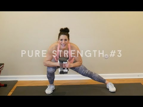 PURE Strength Workout #3: Full Body by Jamie B