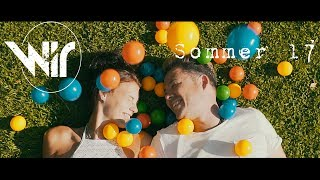 """WIR  -  """"Sommer 17""""   (Official Video)"""