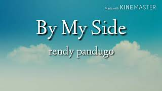 Lyrik lagu By My Side - rendy pandugo