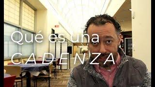 ¿Qué es una cadenza? | «Español» Our Music, T2E1