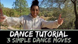 3 SIMPLE DANCE MOVES (For Beginner Hip Hop Dancers) | Lexus Williams