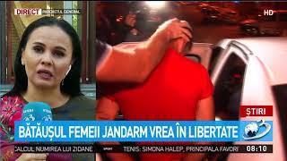 Bătăușul femeii jandarm vrea în libertate