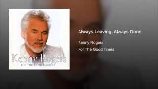 Always Leaving, Always Gone