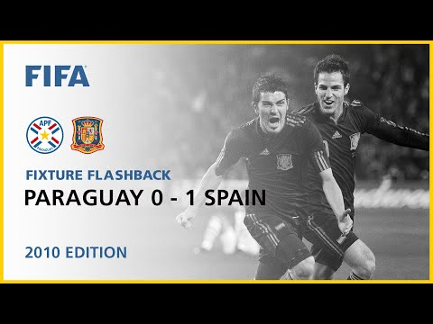 Paraguay 0-1 Spain | South Africa 2010 | Fixture Flashback