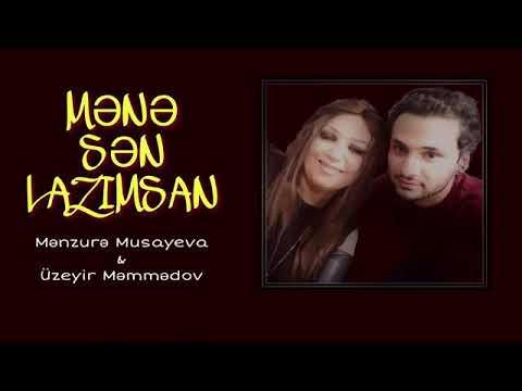 "Menzure Musayeva  ft  Uzeyir Memmedov "" Mene sen lazimsan "" 2018"