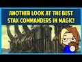Another Look at the Best Stax Commanders in Magic!