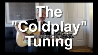 "the ""coldplay"" tuning 