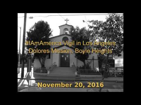 #IAmAmerica Vigil in Los Angeles (highlights)