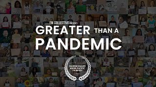 Greater Than A Pandemic - Hope, Passion & Community | Em Collectve