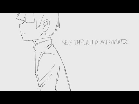 Self Inflicted Achromatic || Mob Psycho 100 ver.