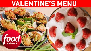The Perfect VALENTINE'S DAY Dinner! | Food Network