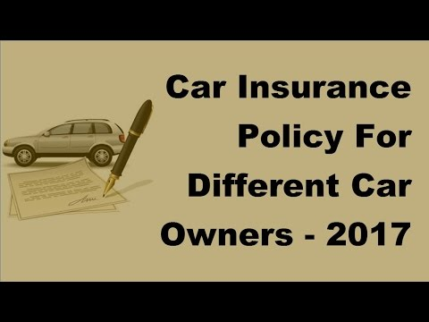 car-insurance-policy-for-different-car-owners---2017-automobile-insurance-policy