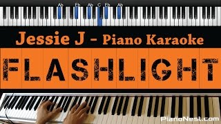 Jessie J - Flashlight - Piano Karaoke / Sing Along / Cover with Lyrics - Pitch Perfect 2