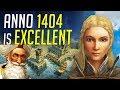 ANNO 1404 is Excellent! Anno 1800 Compar