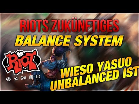 Riots Zukünftiges Balance Sytstem / Wieso Yasuo Unbalanced ist [League of Legends] thumbnail
