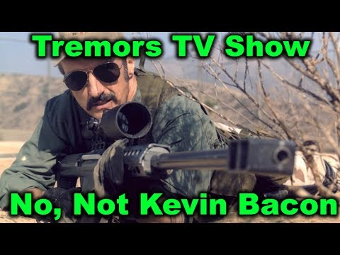 Tremors TV   Not the Kevin Bacon One
