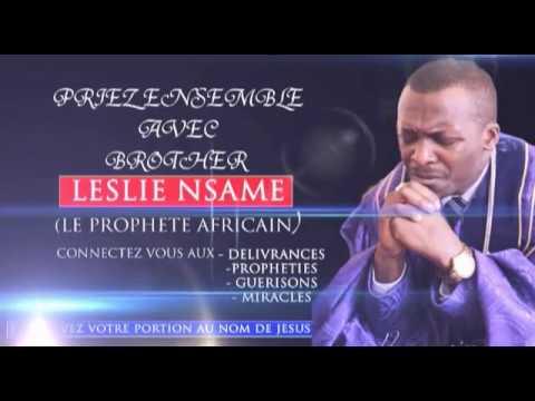 prophète Leslie Nsame   prière pour le Cameroun
