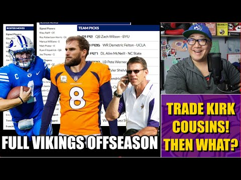 TRADE KIRK COUSINS TO THE BRONCOS. Then What? 🤔🤔🤔