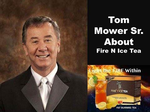 Tom Mower Sr. Fire N Ice Tea.