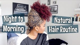 Night to Morning Natural Hair Routine