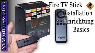 Fire TV Stick - Info, Installation, Einrichtung, Basics von MMolterVideo