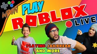 🔥 ROBLOX LIVE NOW ⭐ JOIN OUR GAME ⭐PLAYING JAILBREAK AND MORE  (2-5-18)