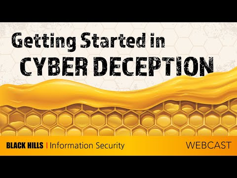 Getting Started In Cyber Deception