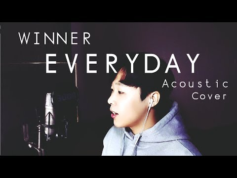 WINNER - EVERYDAY Acoustic Cover [by ELIIT]