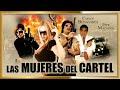"""""""LAS CAMELIAS Mujeres del Cartel"""" Comedia Película completa en HD"""