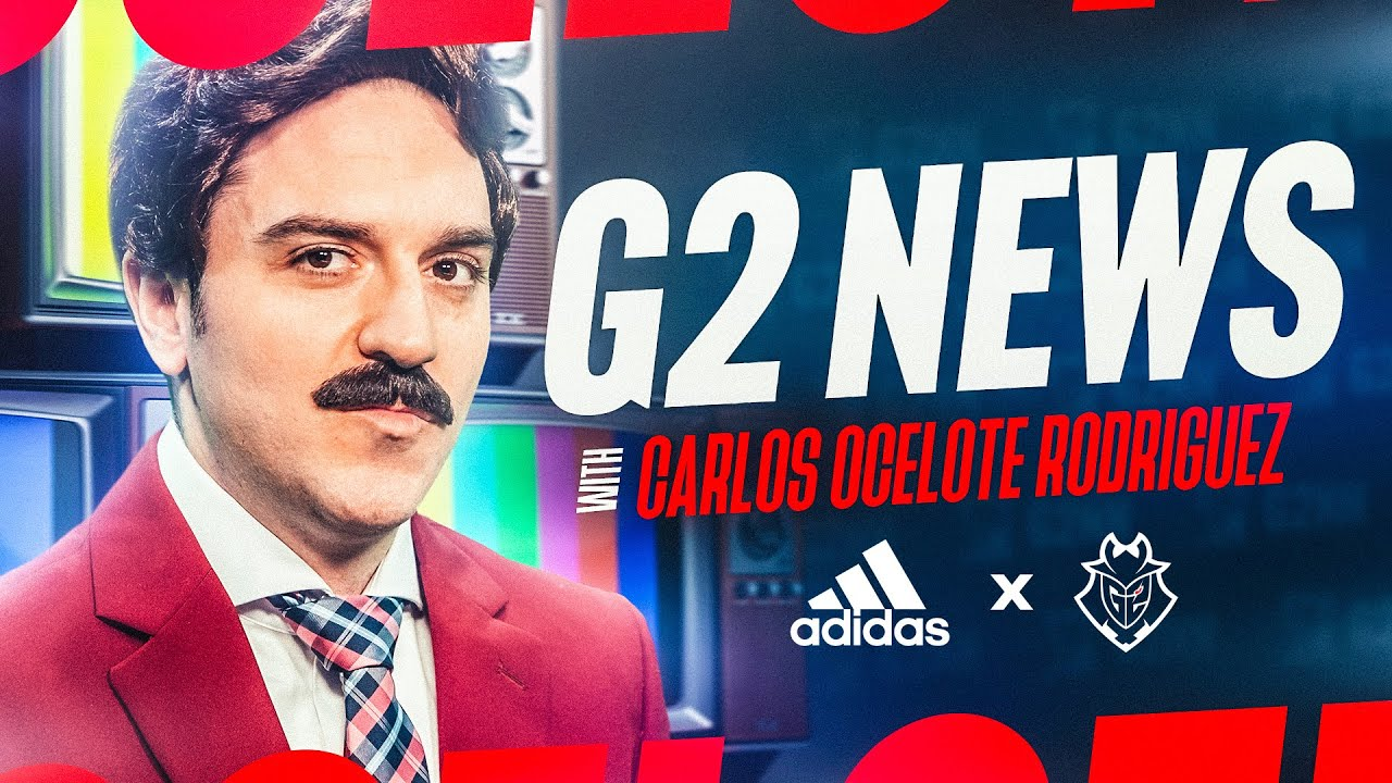 G2 News with Carlos Ocelote Rodriguez | adidas x G2 Esports