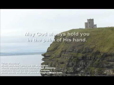 Irish Blessing  Bill Monaghan LYRIC