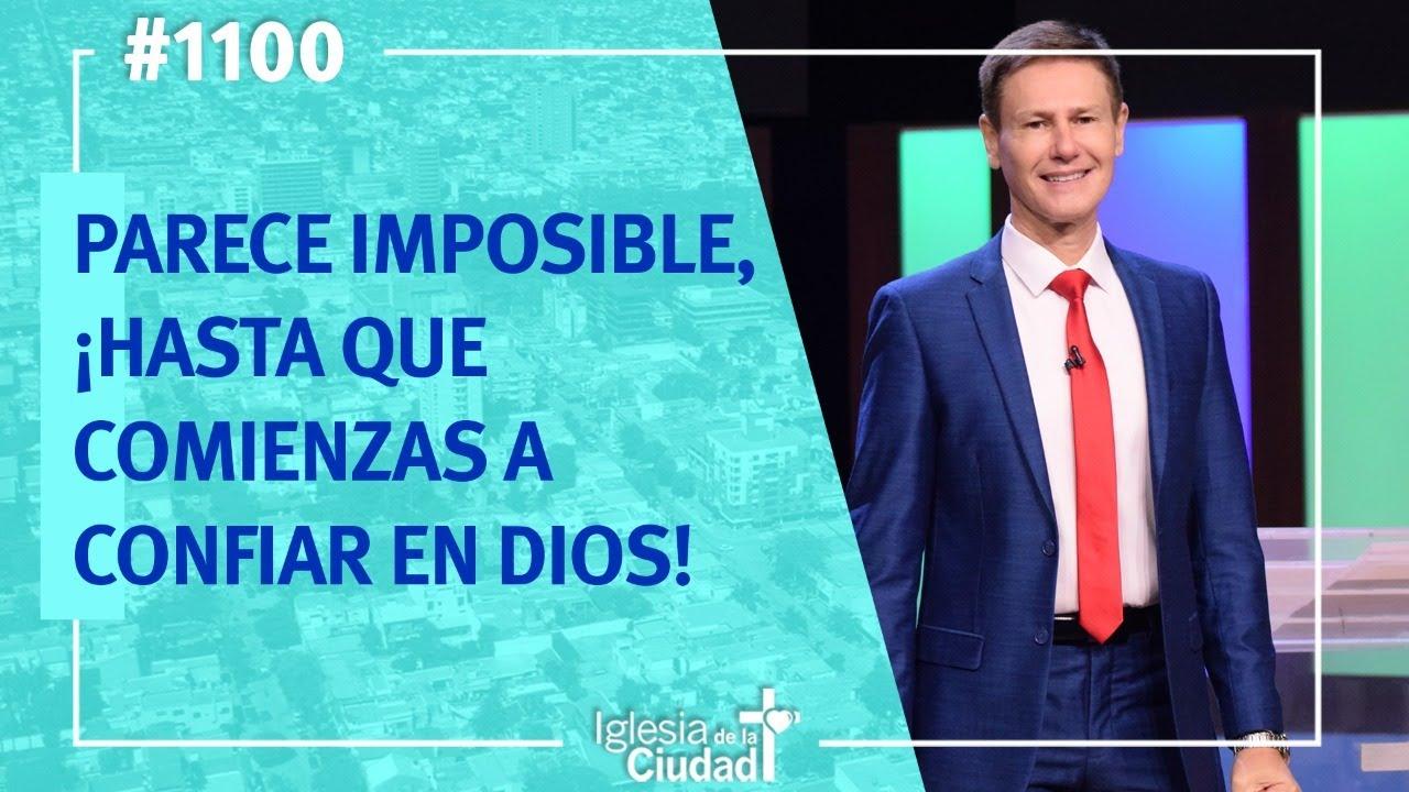 José Luis Cinalli - Parece imposible, ¡Hasta que comienzas a confiar en Dios 12-07-20 (#1100)