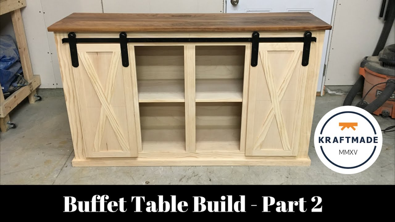 Buffet Table Build Part 2 Sliding Barn Door Hardware