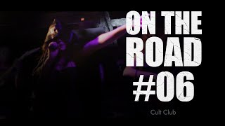 ANFEAR - ON THE ROAD - Cult Club #6